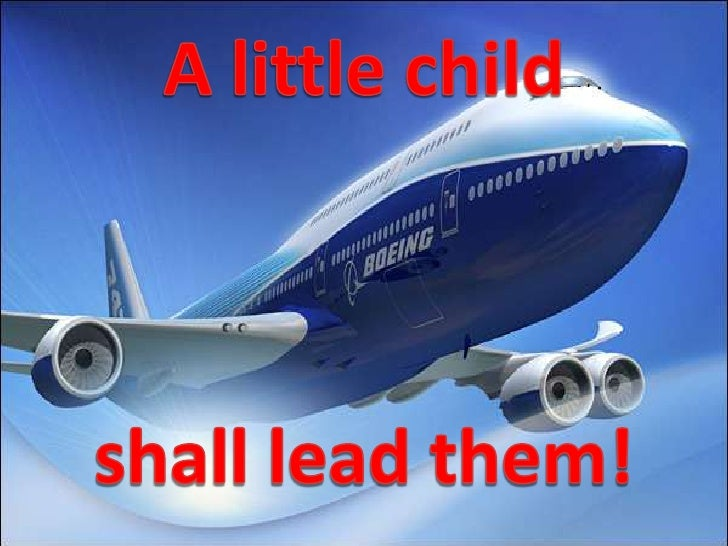 A little child<br />shall lead them!<br />