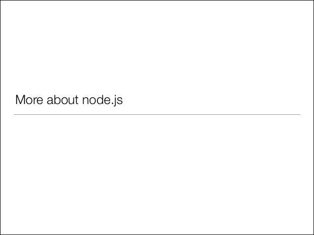More about node.js