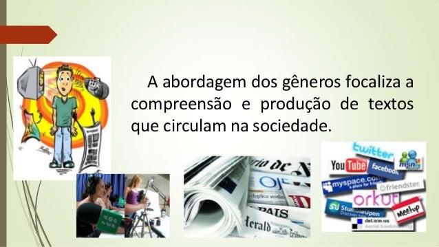Com base nos estudos de Paltridge (2004) e naqueles organizados por Abreu-Tardelli e Cristóvão (2009) e Cristóvão e Nascim...
