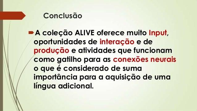 Alive: apresentação da coleção ALIVE
