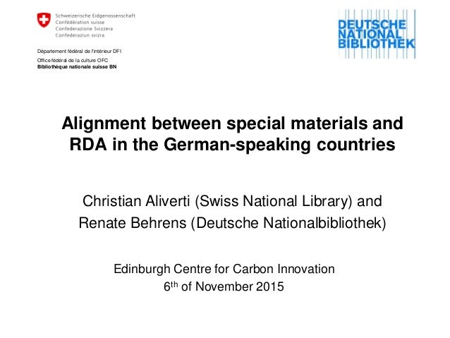 Alignment between special materials and RDA in the German-speaking countries Edinburgh Centre for Carbon Innovation 6th of...