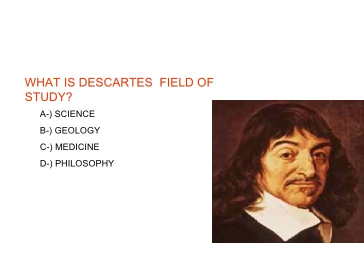 an analysis of descartess mechanical philosophy One of the deepest and most lasting legacies of descartes' philosophy is his thesis that mind and body are really distinct—a thesis now called mind-body dualism indeed, in the synopsis to the mediations, descartes claims only to have shown that the decay of the body does not logically or metaphysically imply the.