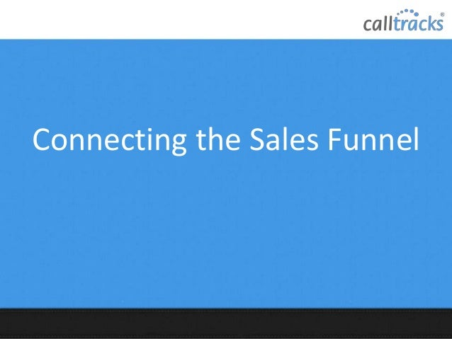 Connecting the Sales Funnel