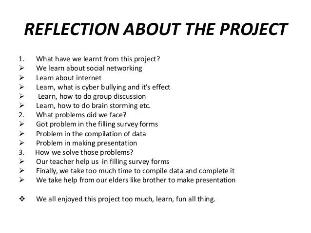 REFLECTION ABOUT THE PROJECT 1.      2.    3.     What have we learnt from this project? We learn about social ...