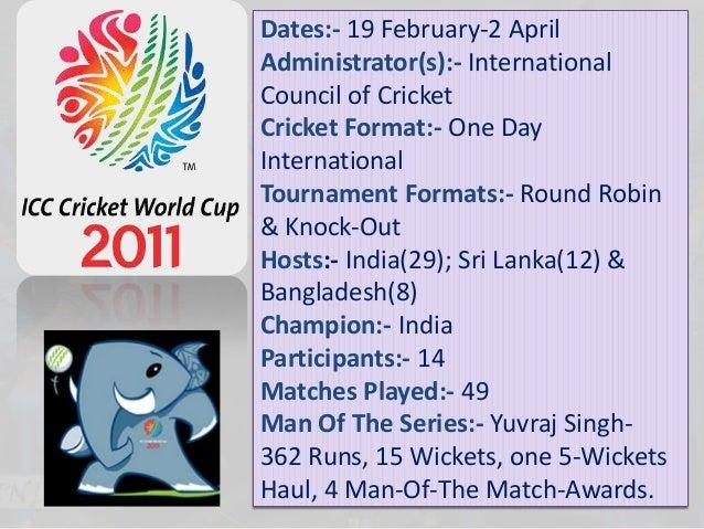 Dates:- 19 February-2 AprilAdministrator(s):- InternationalCouncil of CricketCricket Format:- One DayInternationalTourname...