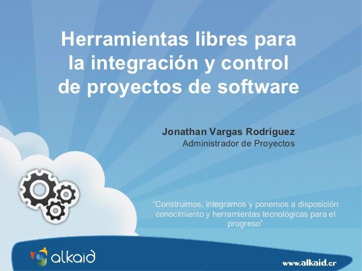 """"""" Construimos, integramos y ponemos a disposición conocimiento y herramientas tecnológicas para el progreso"""" Herramientas ..."""
