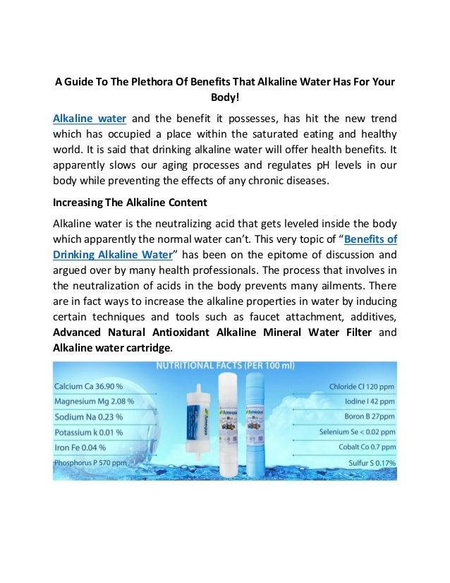 A Guide To The Plethora Of Benefits That Alkaline Water Has For Your Body! Alkaline water and the benefit it possesses, ha...