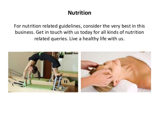 Nutrition For nutrition related guidelines, consider the very best in this business. Get in touch with us today for all ki...