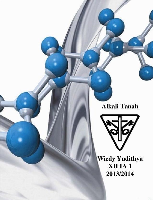 Alkali Tanah Wiedy Yudithya XII IA 1 2013/2014