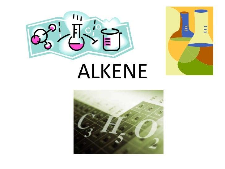 ALKENE<br />