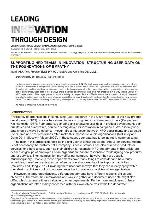 Alkaya, Mahir; Sleeswijk Visser, Froukje and de Lille, Christine (2012) Supporting NPD teams in innovation: structuring us...