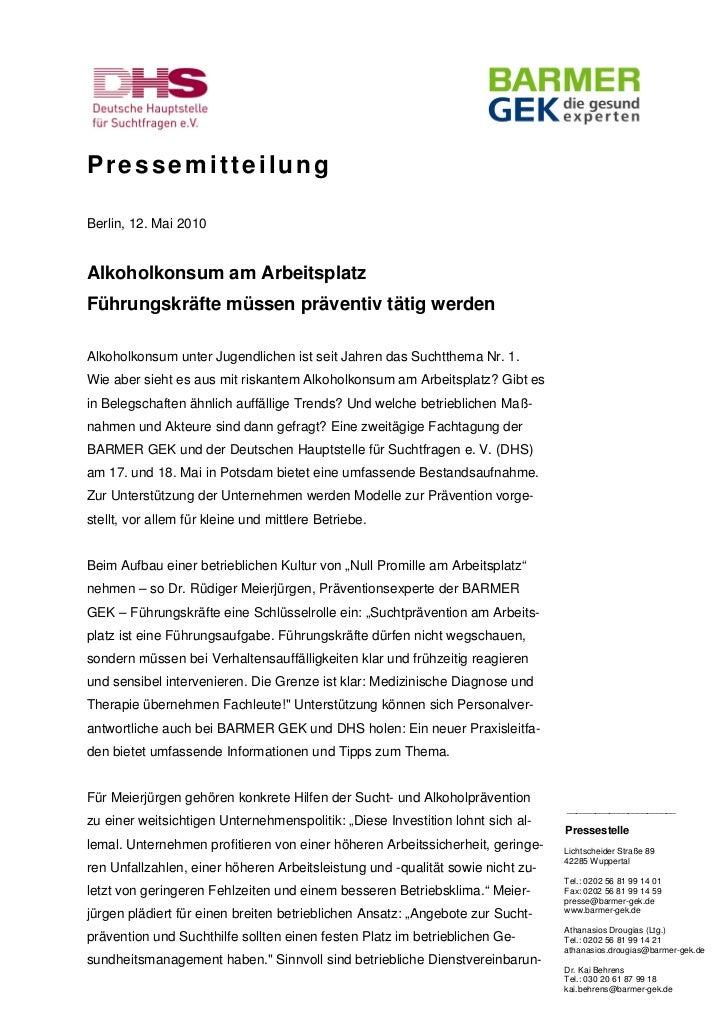 PressemitteilungBerlin, 12. Mai 2010Alkoholkonsum am ArbeitsplatzFührungskräfte müssen präventiv tätig werdenAlkoholkonsum...