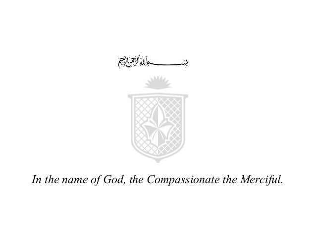 In the name of God, the Compassionate the Merciful.