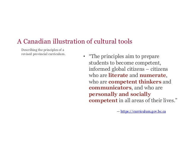 """A Canadian illustration of cultural tools • """"The principles aim to prepare students to become competent, informed global ..."""