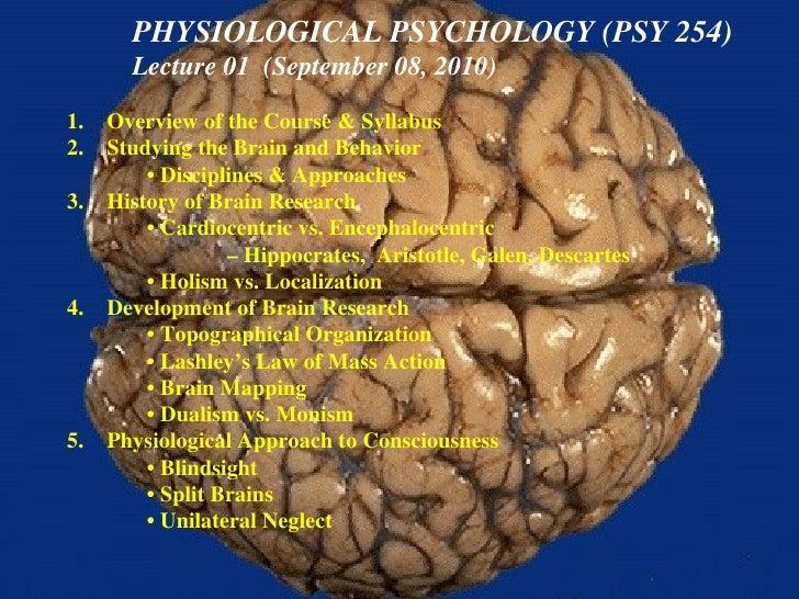 <ul><li>Overview of the Course & Syllabus </li></ul><ul><li>Studying the Brain and Behavior </li></ul><ul><ul><li>•  Disci...
