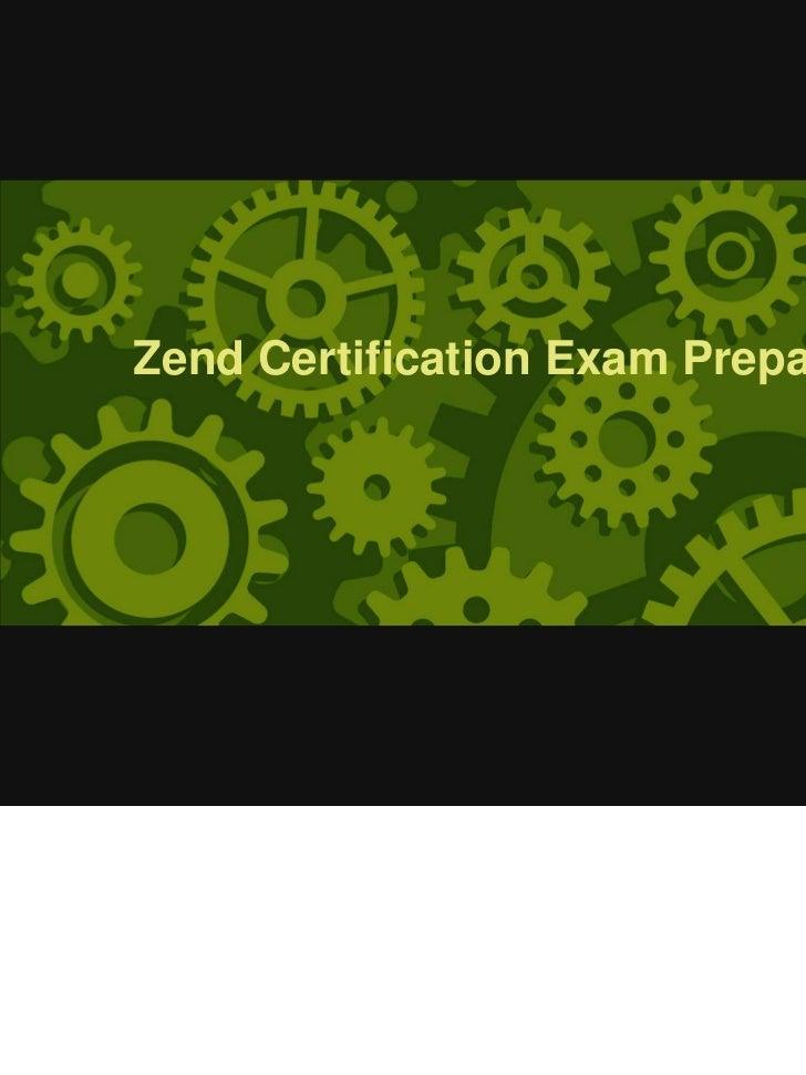 Zend Certification Exam Preparation