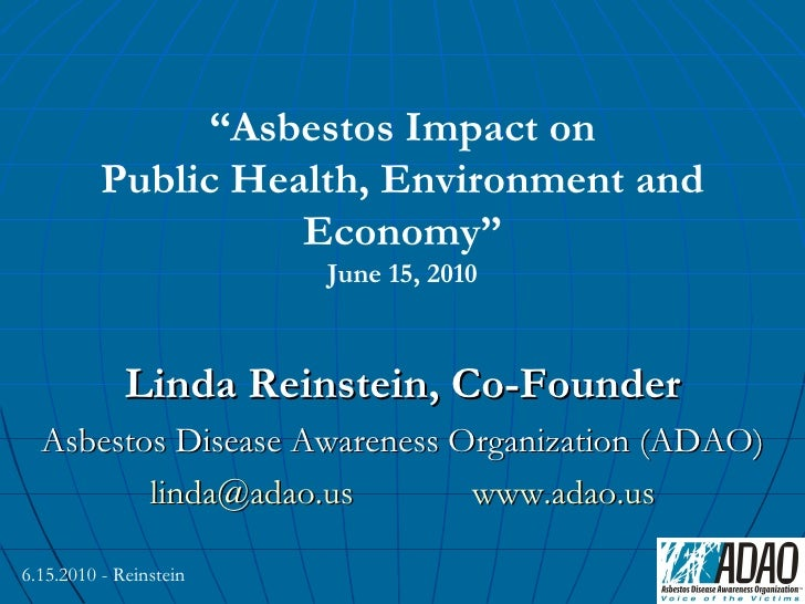 """Asbestos Impact on          Public Health, Environment and                    Economy""                        June 15, 20..."