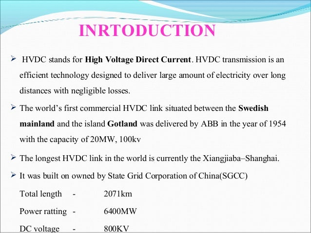 minimization of losses in hvdc distribution system essay Offshore wind plant electrical systems   • electrical loss minimization  high voltage direct current (hvdc) has been used worldwide to cover long.
