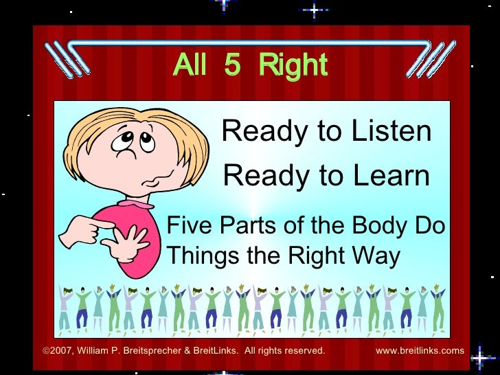 All  5  Right Ready to Listen Ready to Learn Five Parts of the Body Do Things the Right Way
