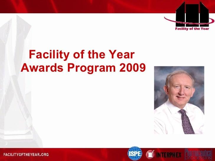 Facility of the Year  Awards Program 2009