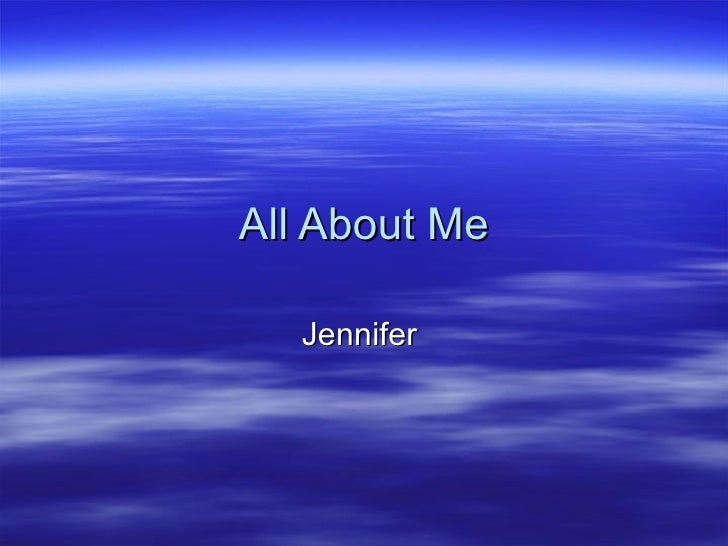 All About Me Jennifer