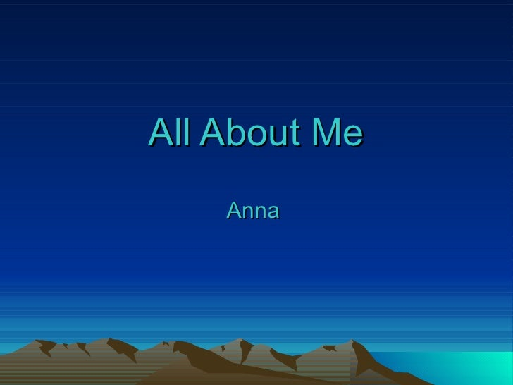 All About Me Anna