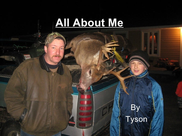 All About Me   By  Tyson