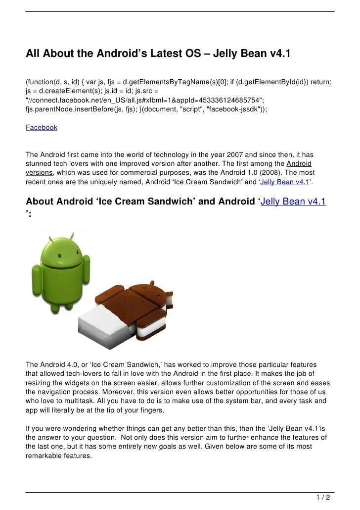All About the Android's Latest OS – Jelly Bean v4.1(function(d, s, id) { var js, fjs = d.getElementsByTagName(s)[0]; if (d...