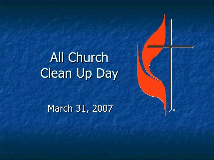 All Church Clean Up Day March 31, 2007