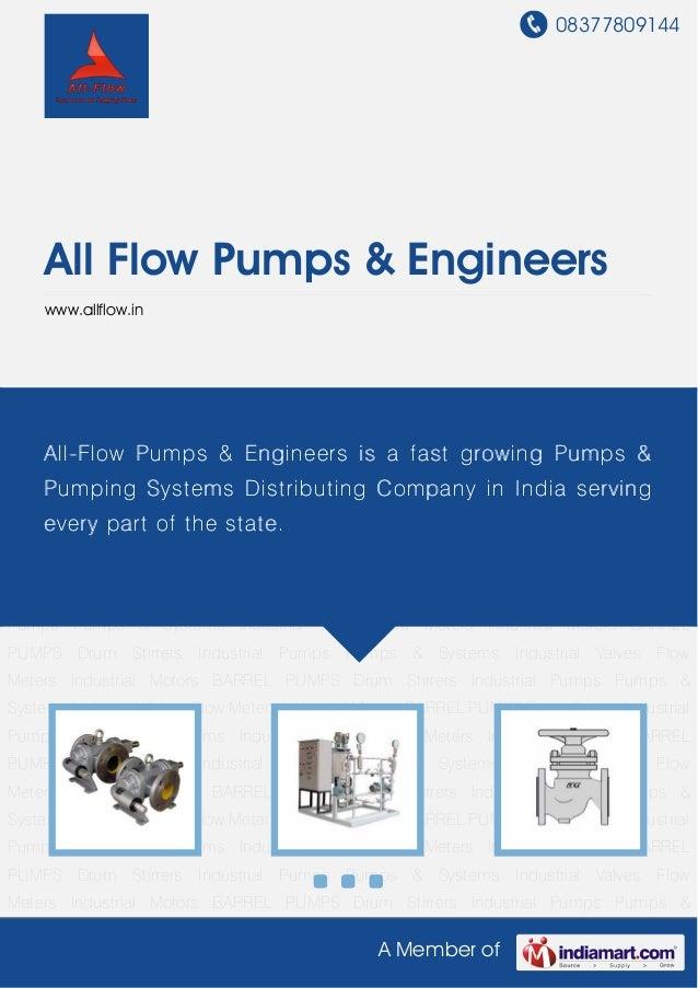 08377809144     All Flow Pumps & Engineers     www.allflow.inIndustrial Pumps Pumps & Systems Industrial Valves Flow Meter...