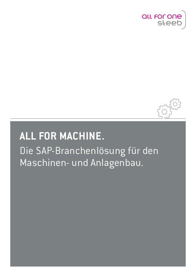 ALL FOR MACHINE. Die SAP-Branchenlösung für den Maschinen- und Anlagenbau.