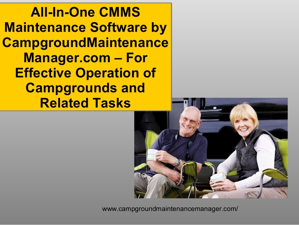 All-In-One CMMS Maintenance Software by CampgroundMaintenanceManager.com – For Effective Operation of Campgrounds and Related Tasks