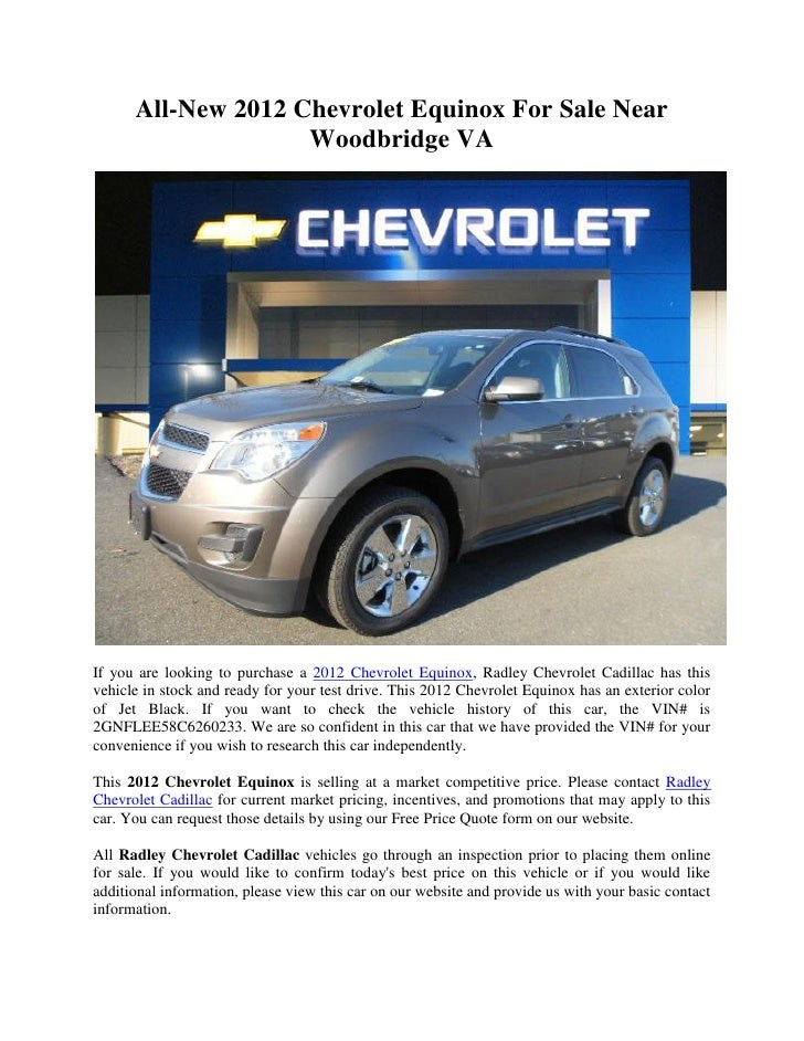 all new 2012 chevrolet equinox for sale near woodbridge va. Black Bedroom Furniture Sets. Home Design Ideas