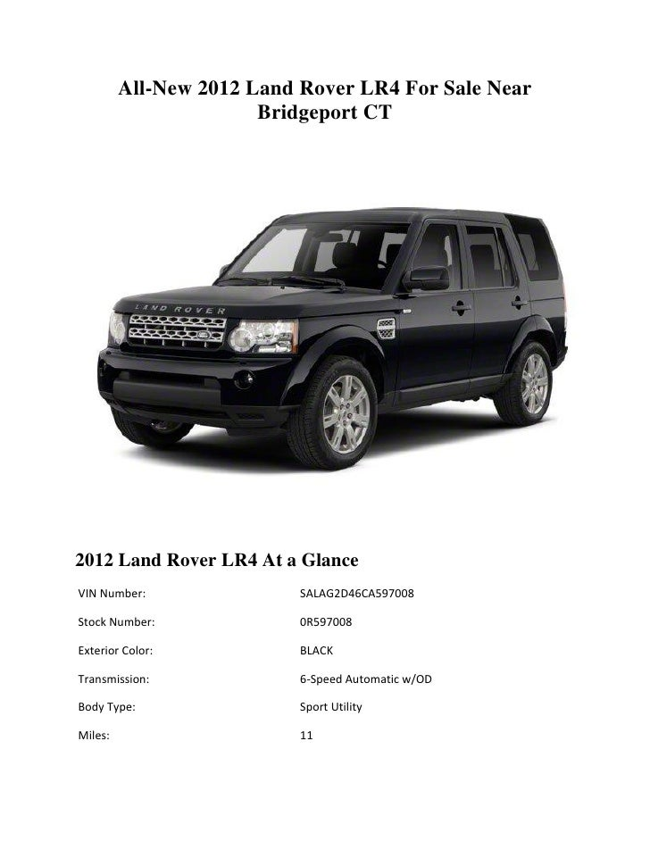 all new 2012 land rover lr4 for sale near bridgeport ct. Black Bedroom Furniture Sets. Home Design Ideas
