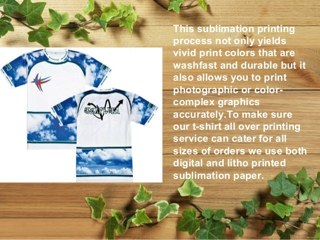 All over dye sublimation printing process for the for All over dye sublimation t shirt printing