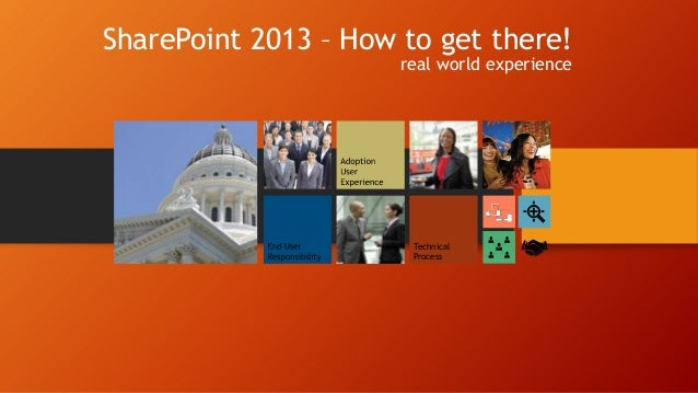 SharePoint 2013 – How to get there! real world experience  Technical Process