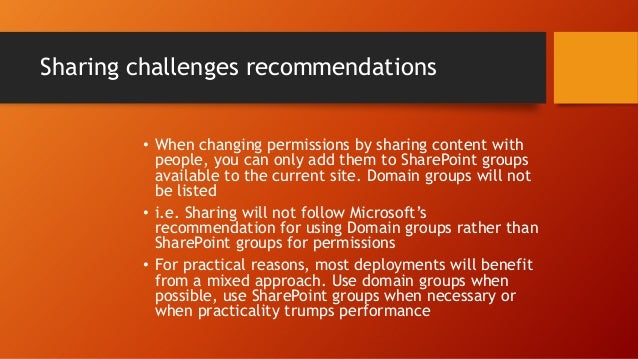 Scenario: Sharing lots of documents • If people are complaining about performance problems with their site, and specifical...