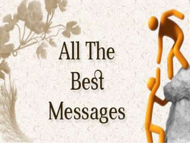 All The Best Messages And Wishes