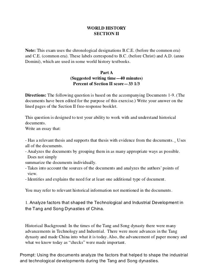 WORLD HISTORY                                      SECTION II  Note: This exam uses the chronological designations B.C.E. ...