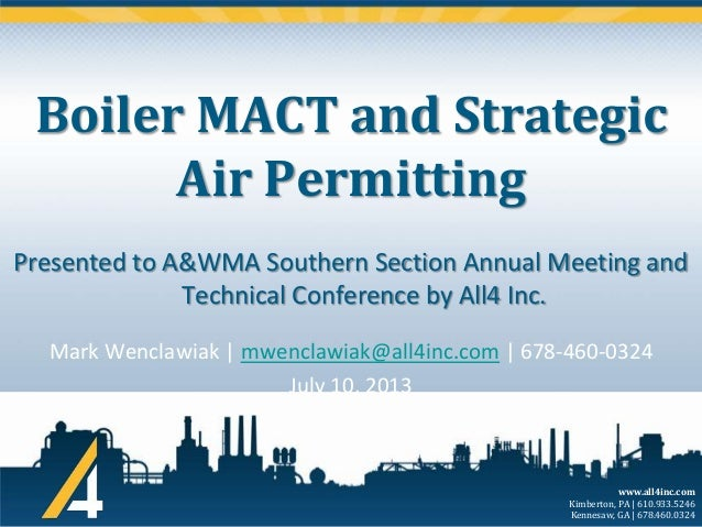 Boiler MACT and Strategic Air Permitting Presented to A&WMA Southern Section Annual Meeting and Technical Conference by Al...