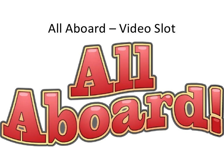 All Aboard – Video Slot<br />