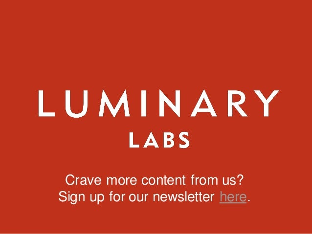 Crave more content from us? Sign up for our newsletter here.
