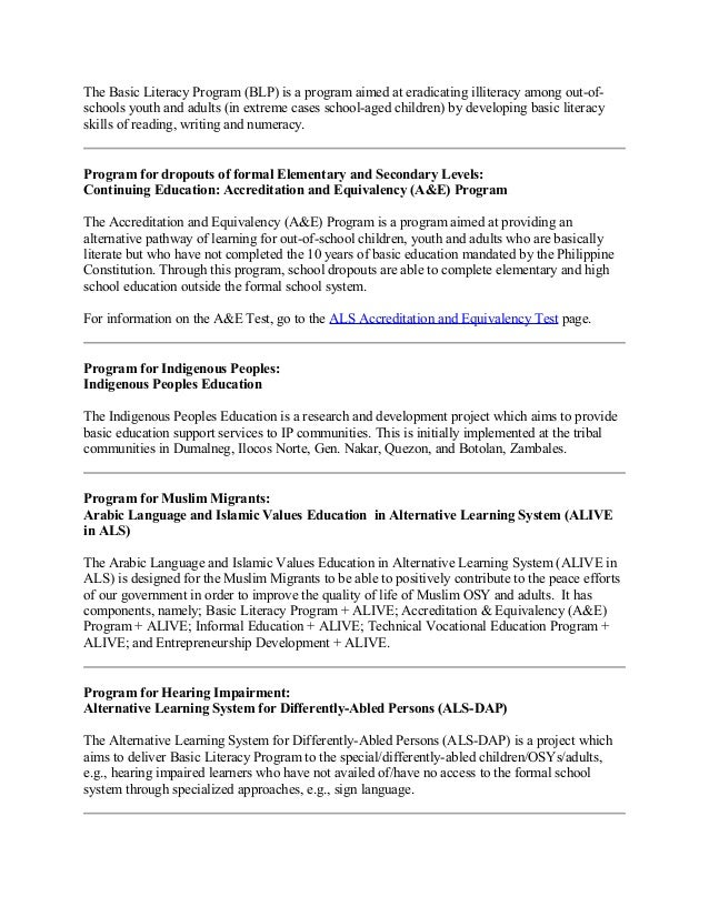 ALS Programs Program for illiterates: Basic Literacy Program (BLP); 6.