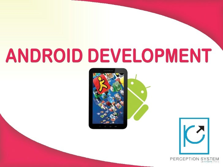 All about Android Application Development