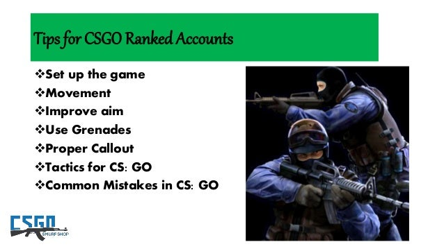 All about csgo and csgo smurf accounts