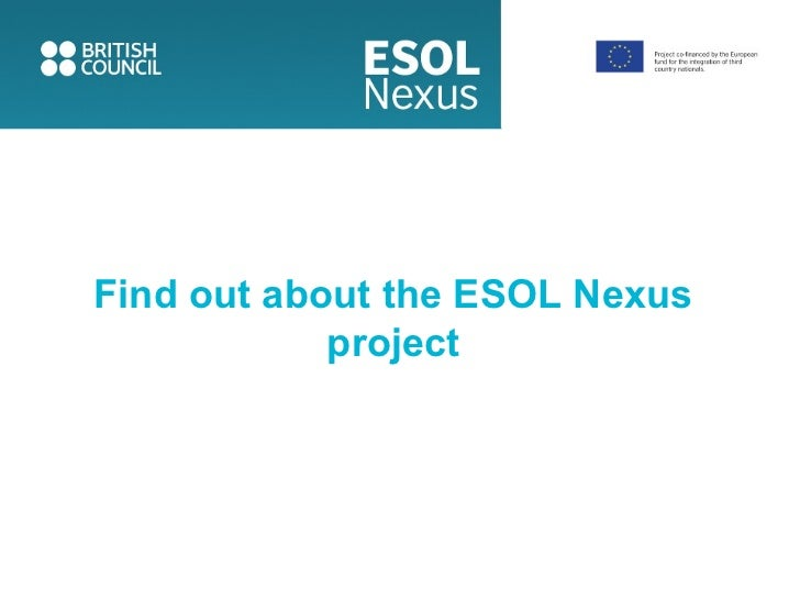 Find out about the ESOL Nexus            project