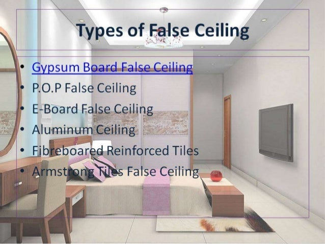 Types Of Gypsum Board : All about false ceiling and its types