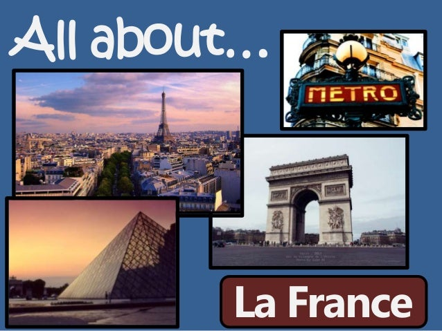 All about… La France