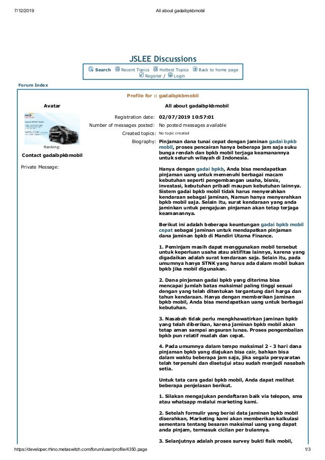 7/12/2019 All about gadaibpkbmobil https://developer.rhino.metaswitch.com/forum/user/profile/4350.page 1/3 JSLEE Discussio...