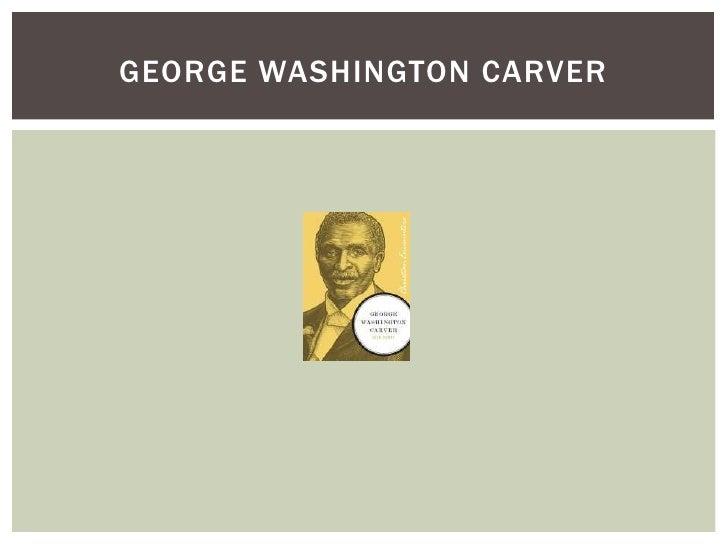 George Washington Carver<br />